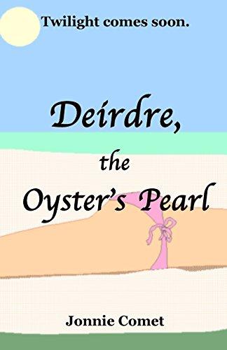 9781496104960: Deirdre, the Oyster's Pearl (Deirdre, the Wanderer) (Volume 2)