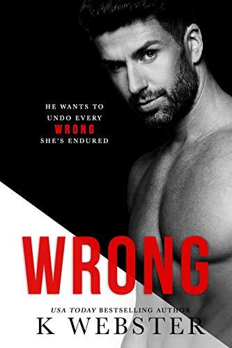 Wrong (Breaking the Rules Series) (Volume 2): K Webster