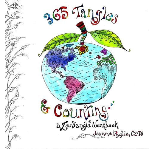 365 Tangles & Counting...: A Zentangle Workbook: Paglio CZT5, Jeanne
