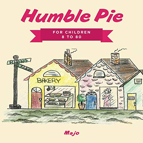 9781496109576: Humble Pie: FOR CHILDREN 8 TO 80