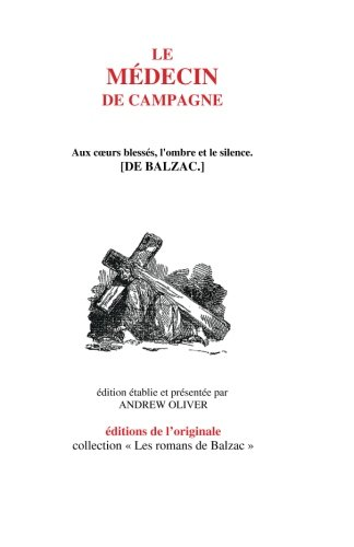 9781496111302: Le Medecin de campagne (Les romans de Balzac) (Volume 10) (French Edition)