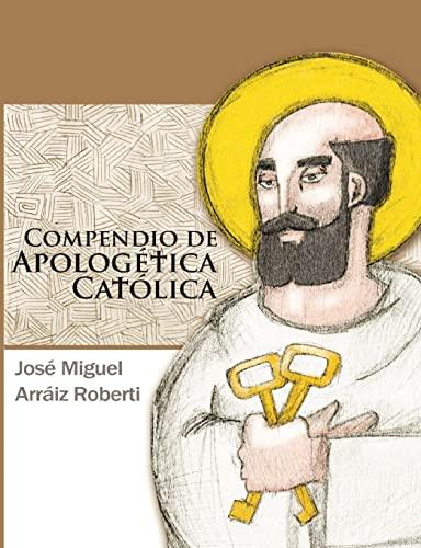 9781496112262: Compendio de Apologetica Catolica