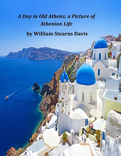 9781496112576: A Day in Old Athens; a Picture of Athenian Life