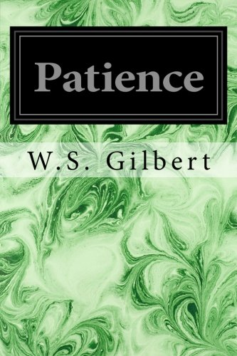 9781496113474: Patience: Or Bunthorne's Bride