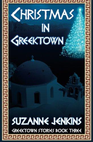 Christmas in Greektown: Greektown Stories Book Three: Jenkins, Suzanne
