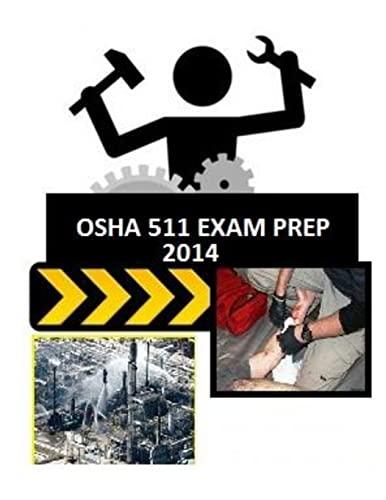 9781496114679: OSHA 511 Exam Prep: from those who just took the test.: Volume 1 (OSHA Exam Prep)
