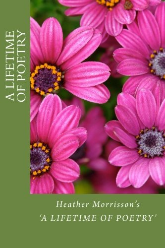 9781496115652: H.Morrisson's 'A Lifetime of Poetry'