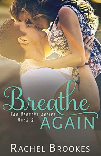 9781496116604: Breathe Again (The Breathe Series)