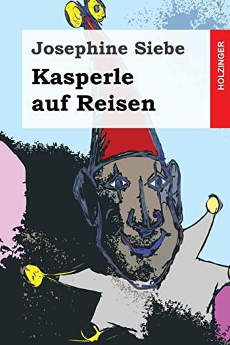 9781496117595: Kasperle Auf Reisen