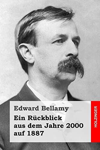 Ein Rückblick aus dem Jahre 2000 auf: Bellamy, Edward