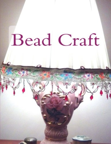 9781496123244: Bead Graft: Patterns and Designs for making Glass Bead Home Garlands