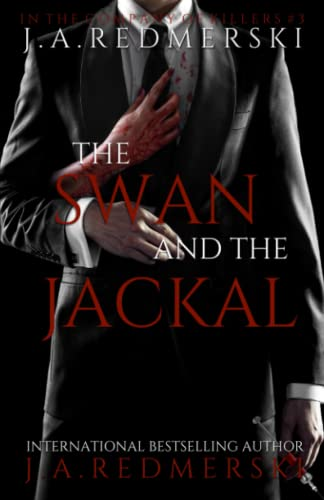 9781496123725: The Swan and the Jackal (In the Company of Killers) (Volume 3)