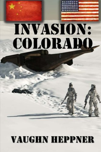 9781496124357: Invasion: Colorado (Volume 3)