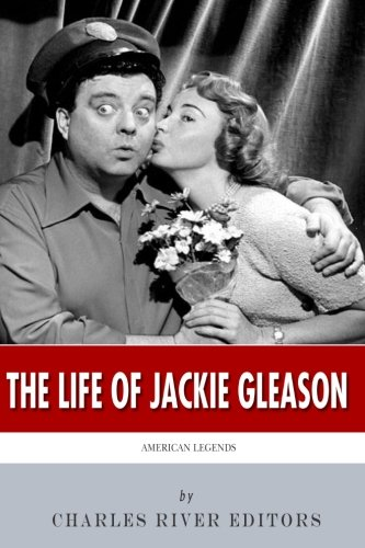 9781496125811: American Legends: The Life of Jackie Gleason