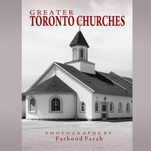 Greater Toronto Churches: Farah, Farhood