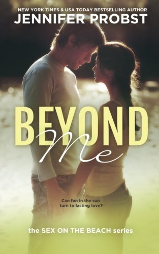 9781496129833: Beyond Me: Sex on the Beach