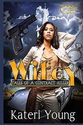 9781496130600: Wifey: Tales of a Contract Killer (Volume 1)