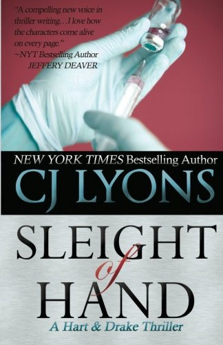 SLEIGHT OF HAND: A Hart and Thriller (Hart and Drake Medical Thrillers) (Volume 2): Lyons, CJ
