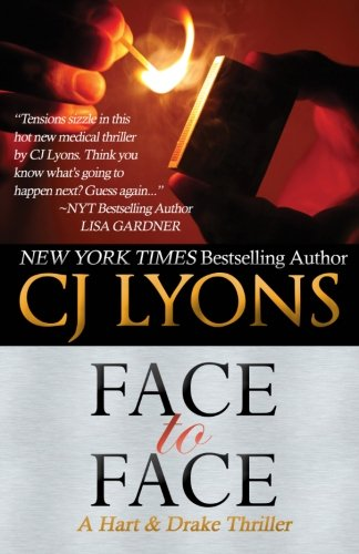 9781496132116: FACE TO FACE: A Hart and Drake Thriller (Hart and Drake Medical Thrillers) (Volume 3)