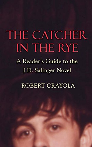 9781496132499: The Catcher in the Rye: A Reader's Guide to the J.D. Salinger Novel