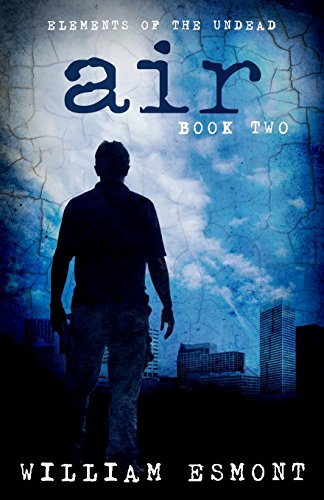 9781496132871: Air: Mortal Choice (Elements of the Undead) (Volume 2)