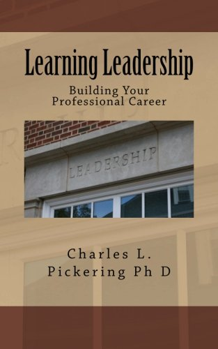9781496133069: Learning Leadership: Building Your Professional Career