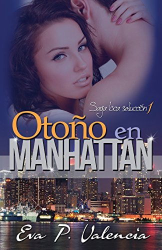 9781496133267: Otoño en Manhattan (Saga Loca Seduccion) (Volume 1) (Spanish Edition)