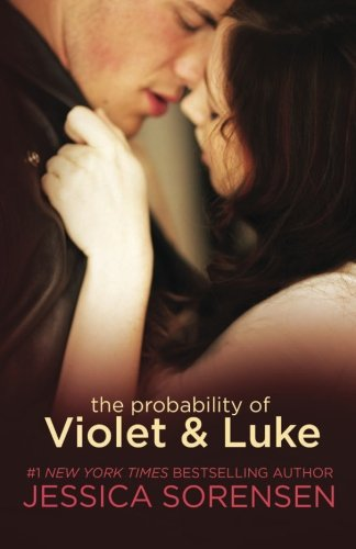 9781496134325: The Probability of Violet and Luke