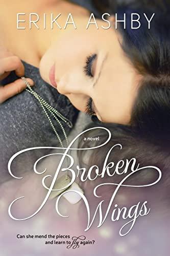 Broken Wings: Ashby, Erika