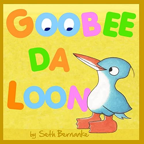 9781496135872: Goobee Da Loon: A Caribbean Lullaby (Volume 1)