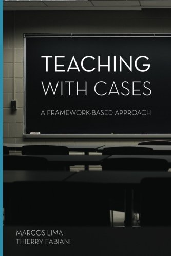 9781496137869: Teaching with Cases: A Framework-Based Approach