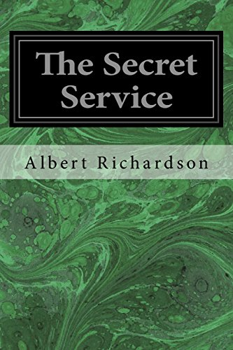 9781496140531: The Secret Service: The Field, The Dungeon, and The Escape