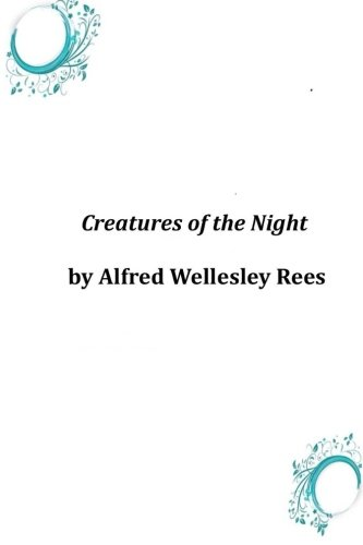 9781496141842: Creatures of the Night