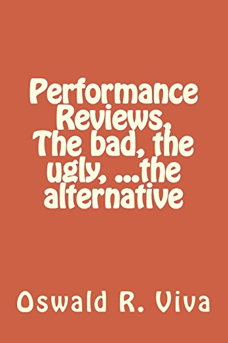 9781496144157: Performance Reviews, the Bad, the Ugly, ...the Alternative