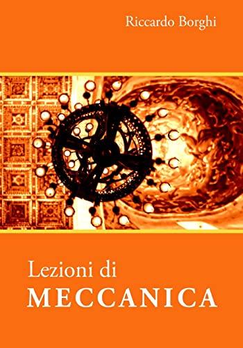 Lezioni di MECCANICA: Borghi, Riccardo