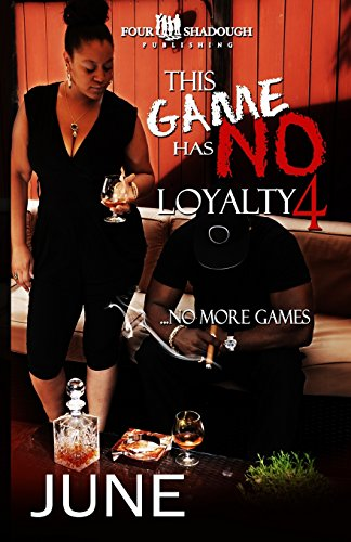 This Game Has No Loyalty IV -: June