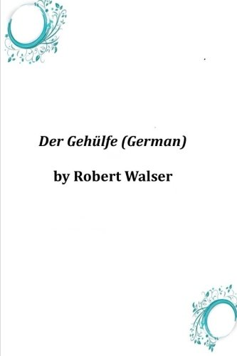 9781496154415: Der Gehulfe (German) (German Edition)