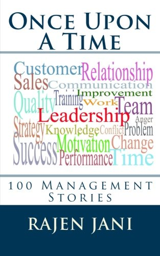 Once Upon a Time: 100 Management Stories: Jani, Rajen