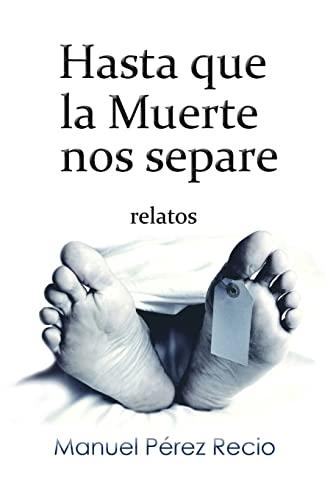 9781496157683: Hasta que la muerte nos separe (Spanish Edition)