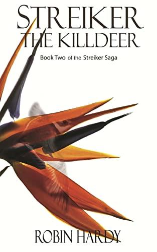 9781496159045: Streiker: The Killdeer: Book Two of the Streiker Saga (Volume 2)