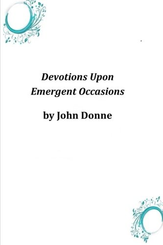 9781496159526: Devotions Upon Emergent Occasions