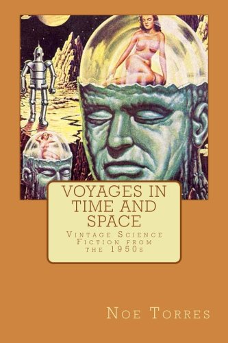 9781496160515: Voyages in Time and Space: Vintage Science Fiction from the 1950s