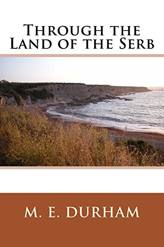 9781496162380: Through the Land of the Serb