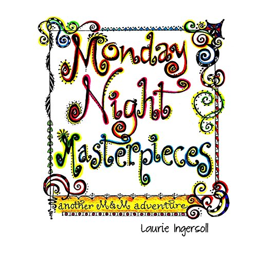 9781496163202: Monday Night Masterpieces: A Mouse and Moose Adventure