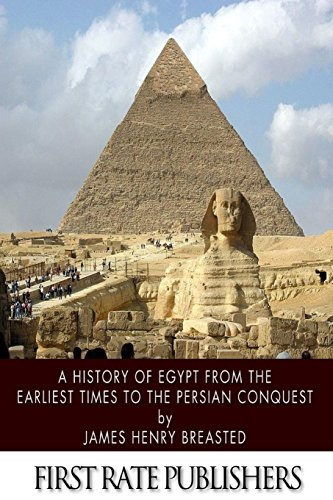 9781496164414: A History of Egypt from the Earliest Times to the Persian Conquest
