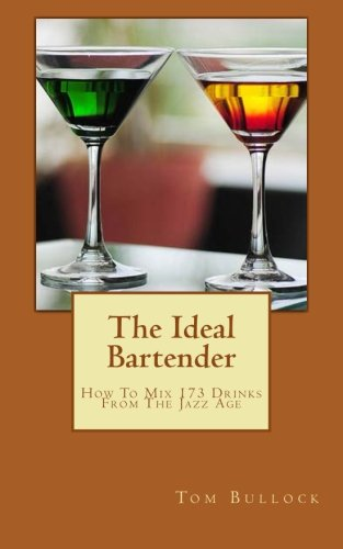 9781496164520: The Ideal Bartender: How To Mix Drinks From The Jazz Age