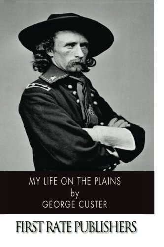 9781496165398: My Life on the Plains