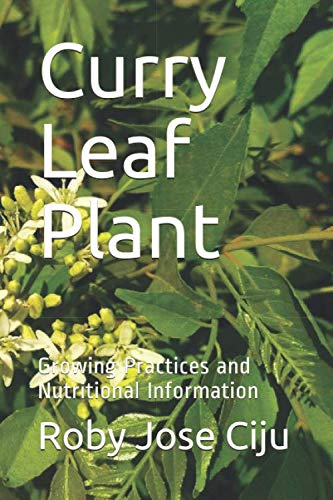 9781496168528: Curry Leaf Plant: Growing Practices and Nutritional Information