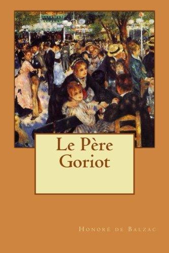 9781496168870: Le Père Goriot: Volume 1 (Comédie humaine)