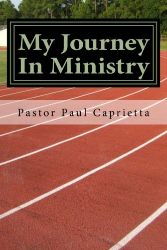 9781496171160: My Journey In Ministry: A life of Purpose and Power